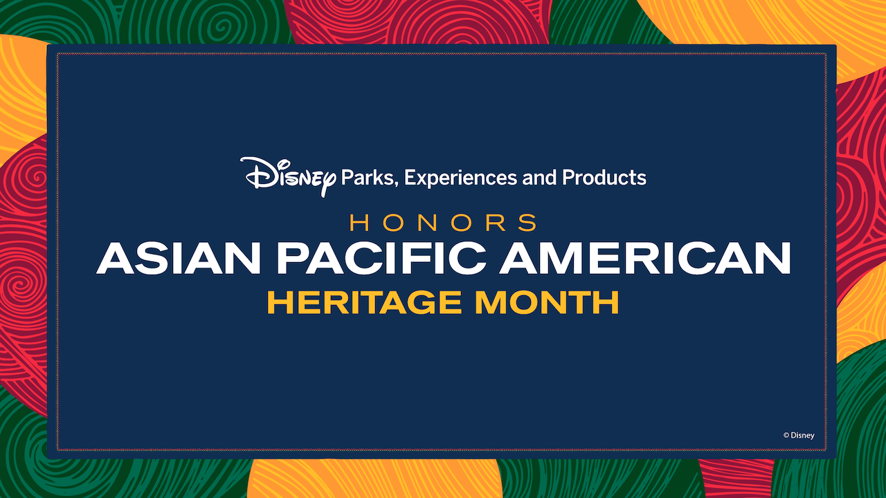 asian pacificasian pacific american heritage month at disney world