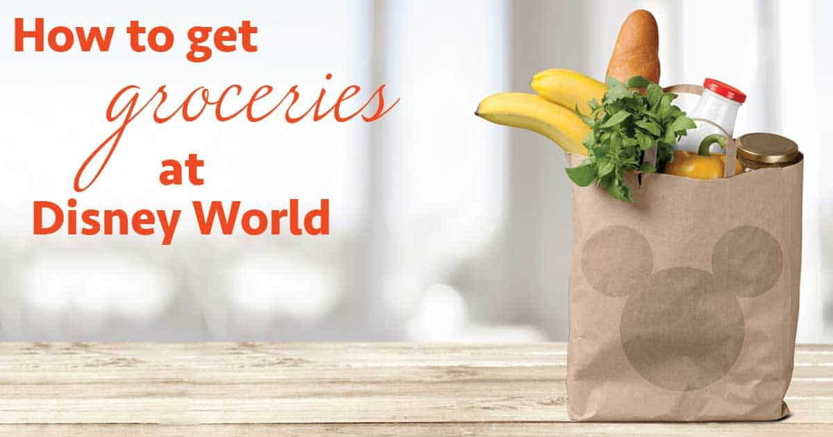 How to get groceries at Disney World