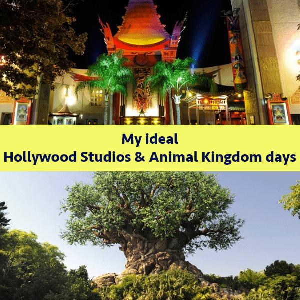 My ideal Hollywood Studios and Animal Kingdom days