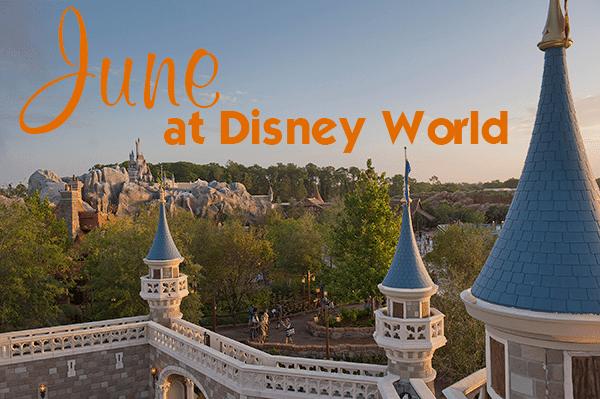 juneheader - June 2018 at Disney World