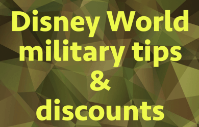 militarydiscounts 390x250 - Disney World tips and discounts for military personnel
