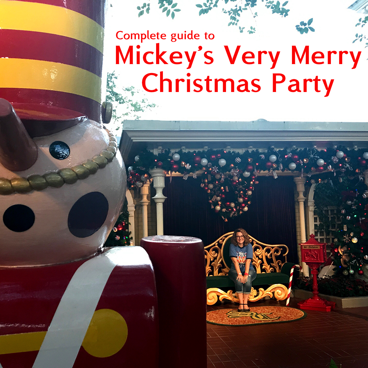 2018 Mickey\'s Very Merry Christmas Party (map, best dates, touring plan)