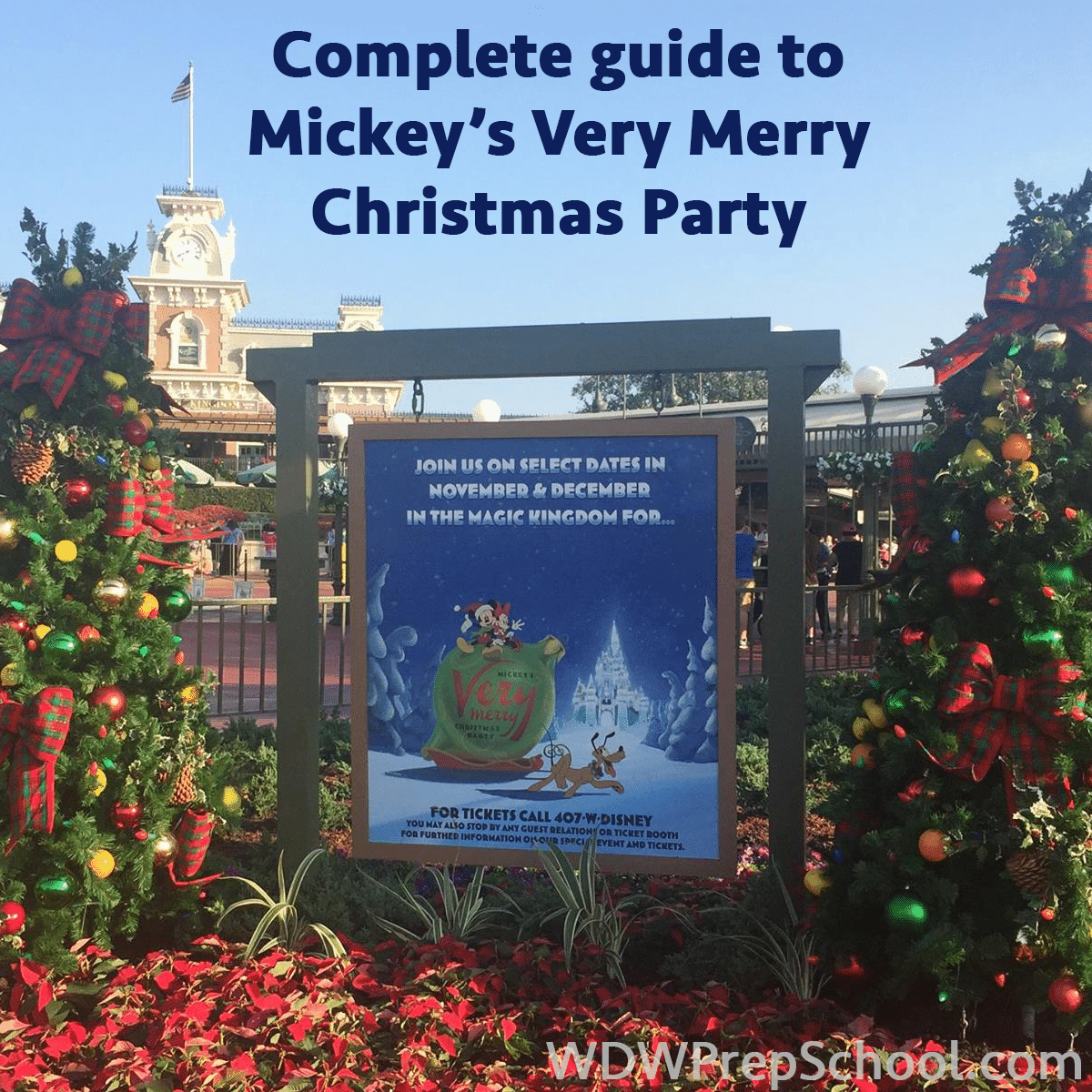 Guide to Mickey\'s Very Merry Christmas Party for 2018
