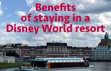 Benefits of staying in a Disney World resort | WDW Prep School