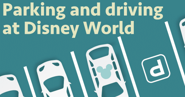 parkingdisneyworldfb 600x315 - Using a car at Disney World