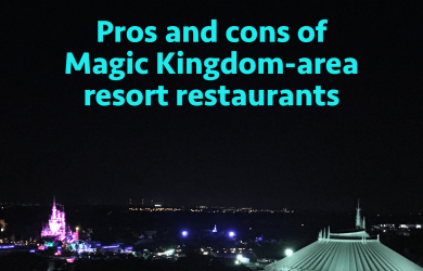 prosconsmkresortrestaurants 390x250 - The pros and cons of all Magic Kingdom-area resort restaurants