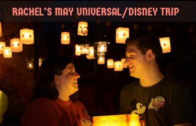rachels trip 390x250 - Rachel's May Universal/Disney trip - PREP175
