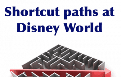 shortcutpathssquare 3 390x250 - Time-saving shortcut paths at Disney World
