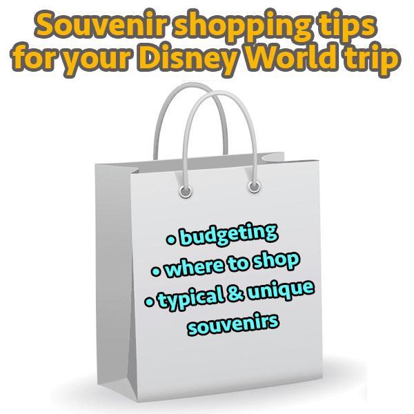 Souvenir shopping tips for Disney World