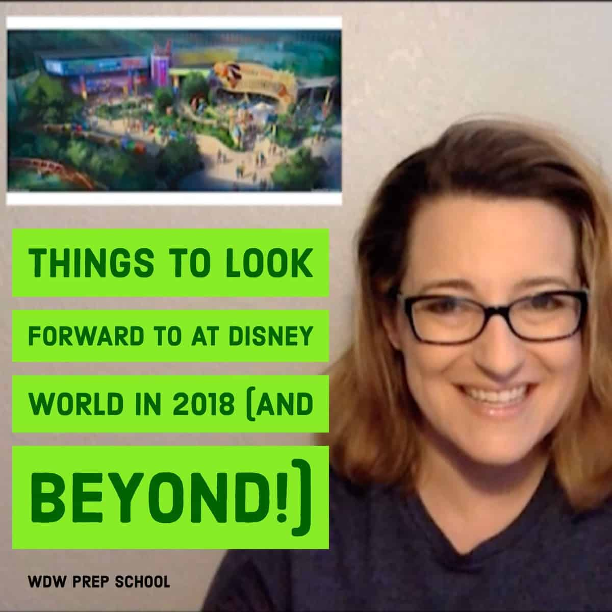 Things to look forward to at Disney World
