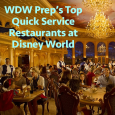 WDW Prep's Top Quick Service Restaurants