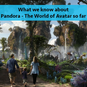 What we know about Pandora | WDW Prep School